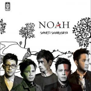 Cover Album Noah - Seperti Seharusnya